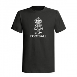 KEEP CALM AND PLAY FOOTBALL TEE - Tričko, černá